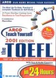 Arco Teach Yourself the Toefl in 24 hours (Tự học Toefl trong 24 giờ)