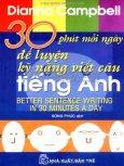 30 Phút Mỗi Ngày Để Luyện Kỹ Năng Viết Câu Tiếng Anh