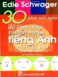 30 Phút Mỗi Ngày Để Làm Giàu Vốn Từ Vựng Tiếng Anh