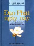 Đạo Phật Ngày Nay - Một Diễn Dịch Mới Về Ba Bộ Kinh Pháp Hoa