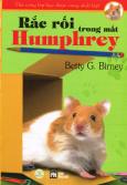 Thú Cưng Lớp Học Được Cưng Nhất Lớp - Tập 3: Rắc Rối Trong Mắt Humphrey