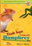 Thú Cưng Lớp Học Được Cưng Nhất Lớp - Tập 2: Tình Bạn Trong Mắt Humphrey