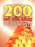 200 Cách Mở Cửa Hàng Thành Công - Tập 5