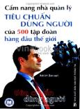 Cẩm Nang Nhà Quản Lý - Tiêu Chuẩn Dùng Người Của 500 Tập Đoàn Hàng Đầu Thế Giới