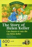 Câu Chuyện Về Cuộc Đời Của Helen Keller (Kèm 1 CD) - Tái Bản 2014