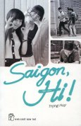 Saigon, Hi!