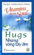 Hugs - Những Vòng Tay Ấm