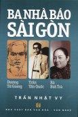 Ba Nhà Báo Sài Gòn