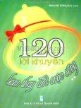 120 Lời Khuyên Làm Thay Đổi Cuộc Sống - Tập 2