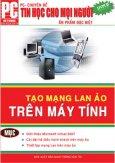 Tạo Mạng LAN Ảo Trên PC