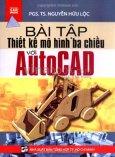 Bài Tập Thiết Kế Mô Hình Ba Chiều Với Autocad