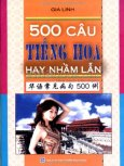 500 Câu Tiếng Hoa Hay Nhầm Lẫn
