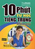 10 Phút Tự Học Tiếng Trung Mỗi Ngày (Kèm 1 CD)