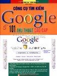 Công Cụ Tìm Kiếm Google Và 101 Thủ Thuật Cao Cấp