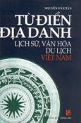 Từ điển địa danh lịch sử, văn hóa du lịch Việt Nam