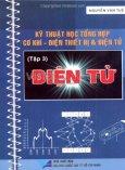 Kỹ Thuật Học Tổng Hợp Cơ Khí - Điện Thiết Bị Và Điện Tử (Tập 3: Điện Tử)