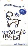 Mật Ngữ 366 Ngày Hoàng Đạo - Mật Ngữ 30 Ngày Ma Kết