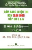 Cẩm Nang Luyện Thi HSK (Bản Mới) Cấp Độ 5 & 6 (Kèm 1 CD)