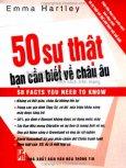 50 Sự Thật Bạn Cần Biết Về Châu Âu