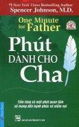 Phút Dành Cho Cha (Tái Bản 2015)