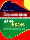 Hướng Dẫn Thực Hành Kế Toán Hành Chính Sự Nghiệp Bằng Excel (Kèm Đĩa CD)