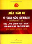 Luật Đầu Tư Và Văn Bản Hướng Dẫn Thi Hành - Song Ngữ Việt - Anh