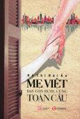 Mẹ Việt Dạy Con Bước Cùng Toàn Cầu