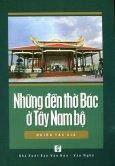 Những Đền Thờ Bác Ở Tây Nam Bộ