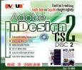 Thiết Kế Trình Bày Sách, Báo Và Tạp Chí Chuyên Nghiệp - Adobe Indesign CS2 Disc 2