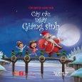 Câu Chuyện Giáng Sinh - Cây Cầu Ngày Giáng Sinh (Song Ngữ Anh - Việt)