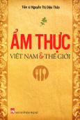 Ẩm Thực Việt Nam & Thế Giới