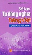 Sổ Tay Từ Đồng Nghĩa Tiếng Việt (Dành Cho Học Sinh)
