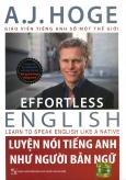 Luyện Nói Tiếng Anh Như Người Bản Ngữ (Kèm 1 DVD)