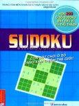 Sudoku - Cơn Sốt Trò Chơi Ô Số Đang Xâm Chiếm Thế Giới! (Hơn 200 Ô Số Sudoku Đầy Thú Vị Và Thử Thách)*