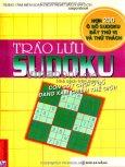 Trào Lưu Sudoku  - Cơn Sốt Trò Chơi Ô Số Đang Xâm Chiếm Thế Giới (Hơn 200 Ô Số Sudoku Đầy Thú Vị Và Thử Thách)