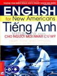Tiếng Anh Cho Người Mới Nhập Cư Mỹ: Sức Khoẻ, Gia Đình Và Cộng Đồng (Dùng Kèm 1 VCD, 1 CD)
