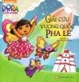 Dora The Explorer - Giải Cứu Vương Quốc Pha Lê