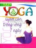 Tập Yoga - Giảm Cân Trong Vòng 7 Ngày