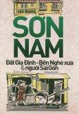 Đất Gia Định - Bến Nghé Xưa & Người Sài Gòn (Tái Bản 2015)