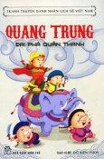 Quang Trung - Đại Phá Quân Thanh