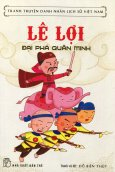 Lê Lợi - Đại Phá Quân Minh