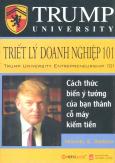 Trump University - Triết Lý Doanh Nghiệp 101