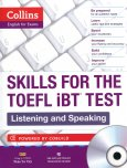 Collins - Skills For The Toefl iBT Test - Listening And Speaking (Kèm 1 CD)