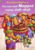 Bộ Sách Chú Voi Moppet Vui Vẻ - Voi Ma-mút Moppet Mừng Sinh Nhật (Song Ngữ Anh-Việt)