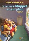 Bộ Sách Chú Voi Moppet Vui Vẻ - Voi Ma-mút Moppet Đi Xem Phim (Song Ngữ Anh-Việt)