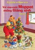 Bộ Sách Chú Voi Moppet Vui Vẻ - Voi Ma-mút Moppet Mừng Giáng Sinh (Song Ngữ Anh-Việt)