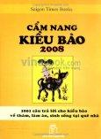 Cẩm Nang Kiều Bào 2008 - 1001 Câu Trả Lời Cho Kiều Bào Về Thăm, Làm Ăn, Sinh Sống Tại Quê Nhà