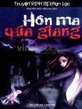 Hồn Ma Quá Giang - Truyện Kinh Dị Chọn Lọc