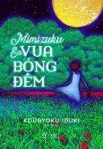 Mimizuku & Vua Bóng Đêm