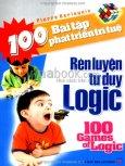 100 Bài Tập Phát Triển Trí Tuệ - Rèn Luyện Tư Duy Logic